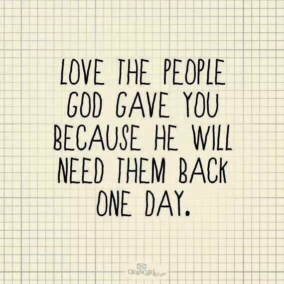 love the ones god gave you