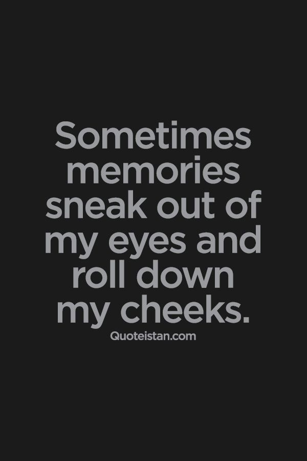 memories tears