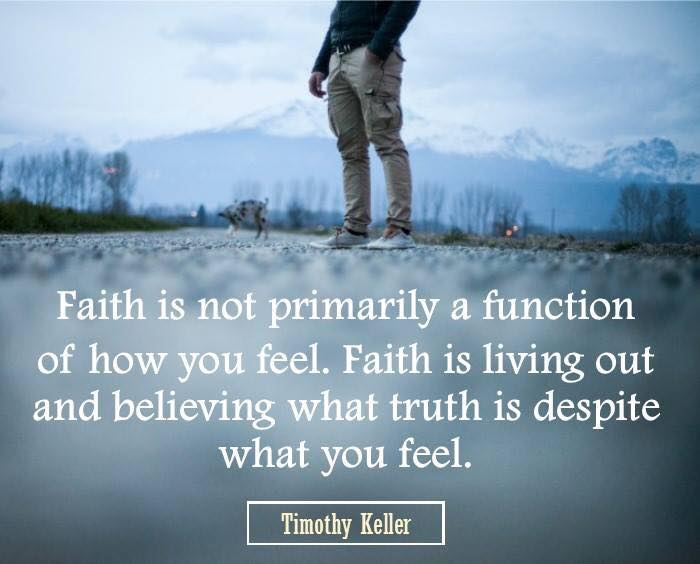 faith is truth not feelings