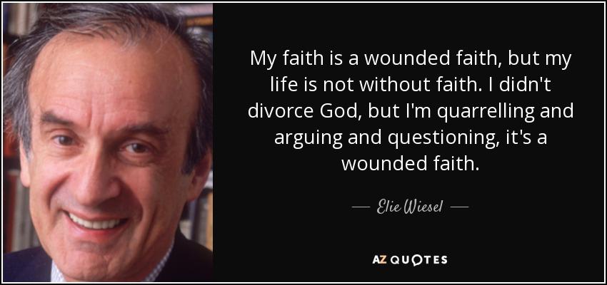my-faith-is-a-wounded-faith
