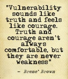 brene brown vulnerablity sounds like truth