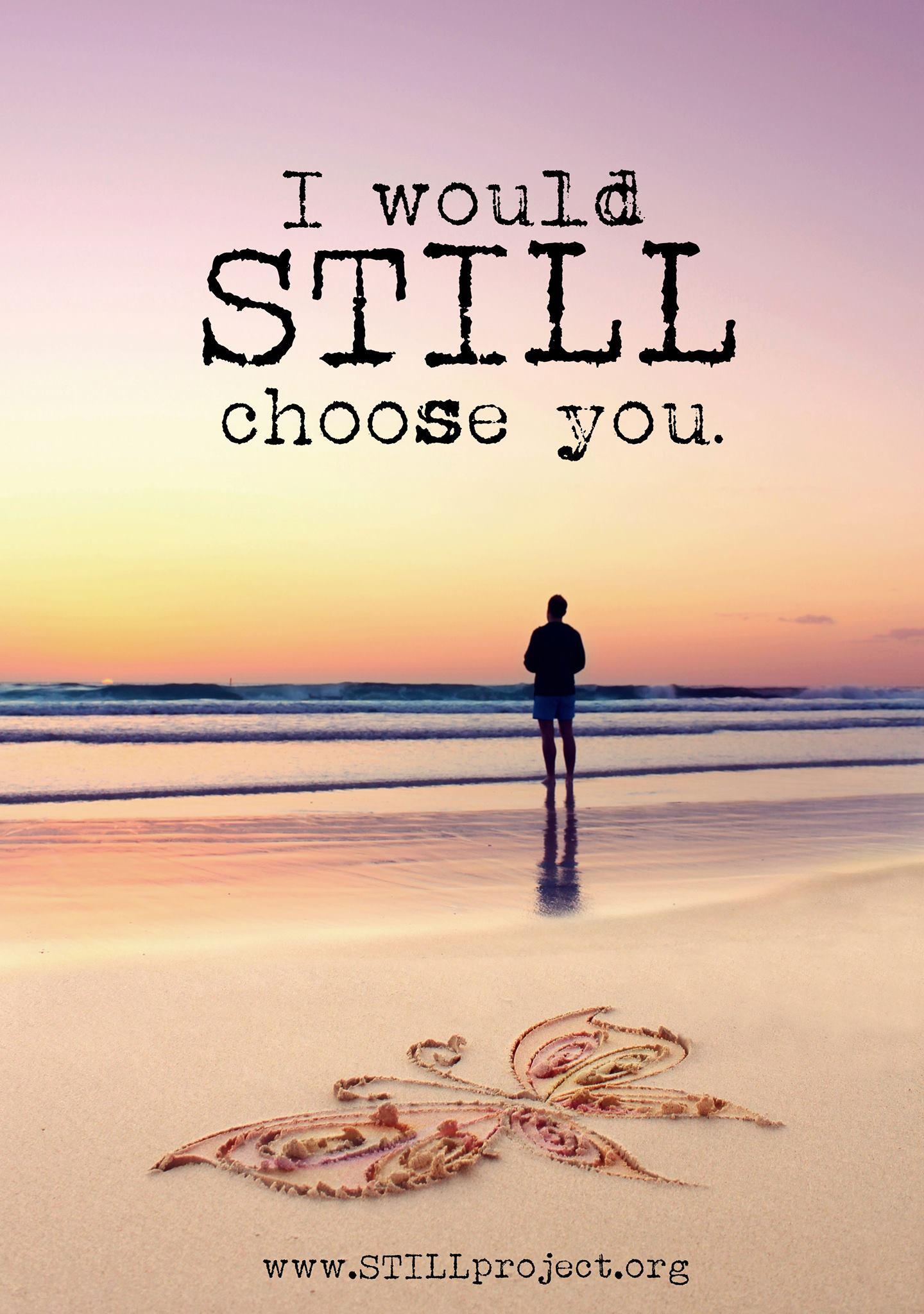 still choose you