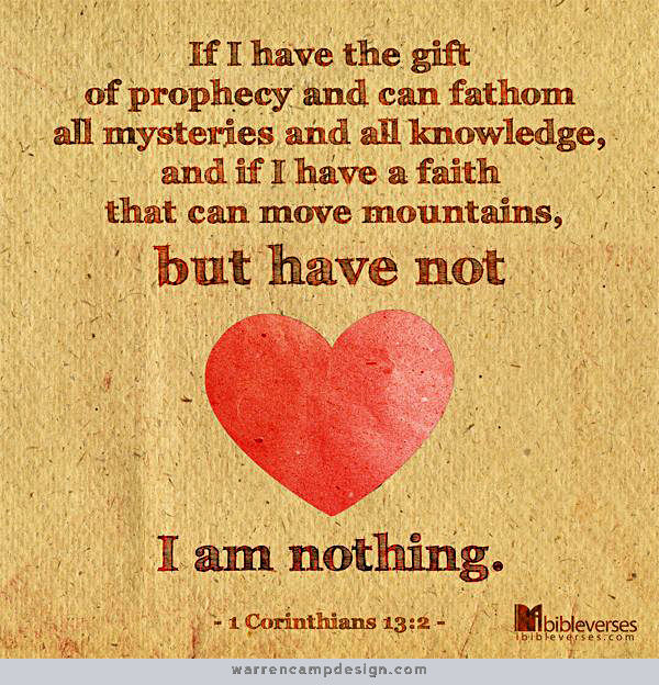 1Corinthians.13.2_lg have not love am nothing