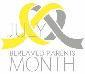 juliy bereaved parents month