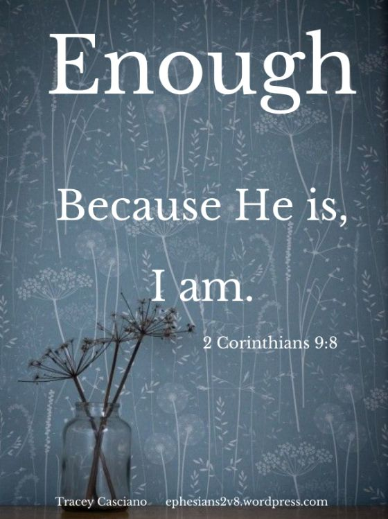 I Am Enough Because HE is Enough