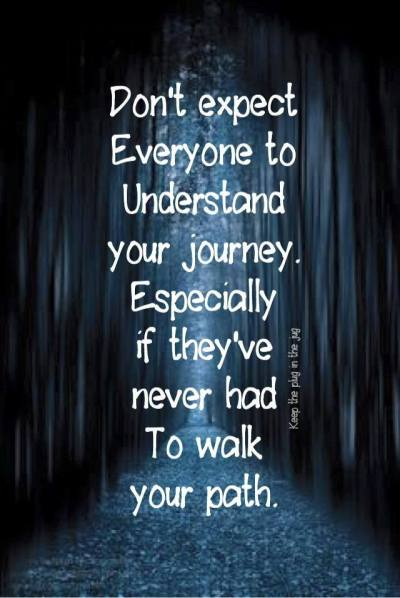 dont expect everyone to understand