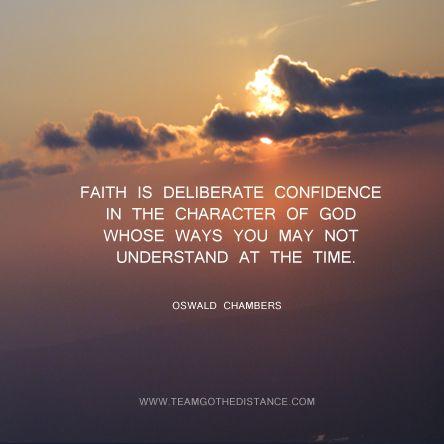 faith is deliberate confidence