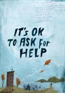its ok to ask for help
