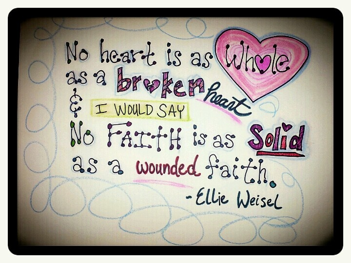 NO Heart is as Whole as a Broken Heart