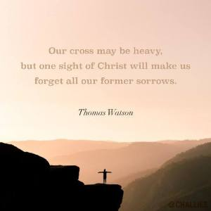 our cross may be heavy but one sight of christ