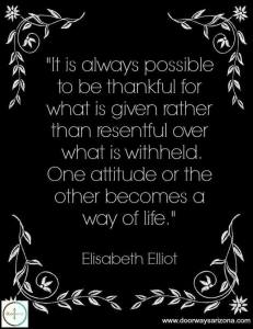thankful for what is given rather than what is withheld