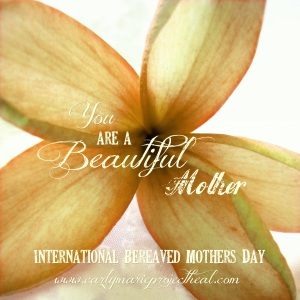 beautiful mother bereaved moms day