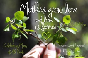 mothers grow love intl bereaved mothers day