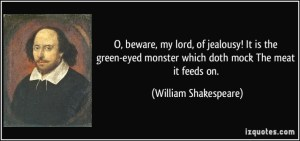 beware of jealousy shakespeare