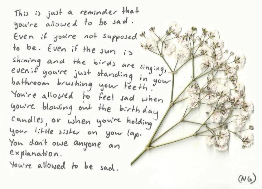 you're allowed to be sad