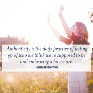 authenticity embracing who we are daily practice