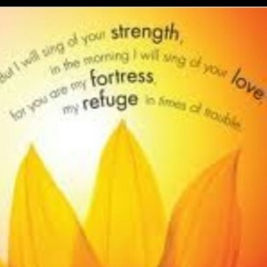 sing of strength you are my refuge