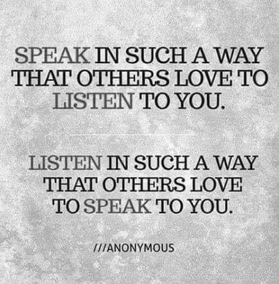 speak so others listen listen so others speak