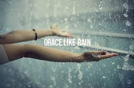 Grace Like Rain:  Why It's So Darn Hard to Ask ForHelp