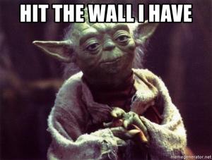 hit the wall yoda