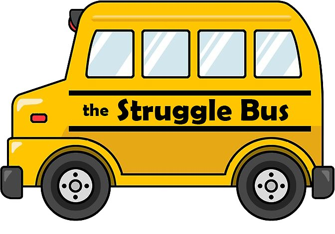 On The Struggle Bus