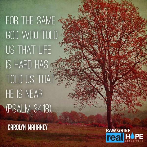 same God life is hard he is near
