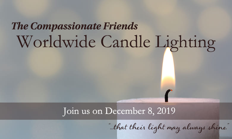 Worldwide Candle Lighting Memorial Service: Sunday, December 8, 2019
