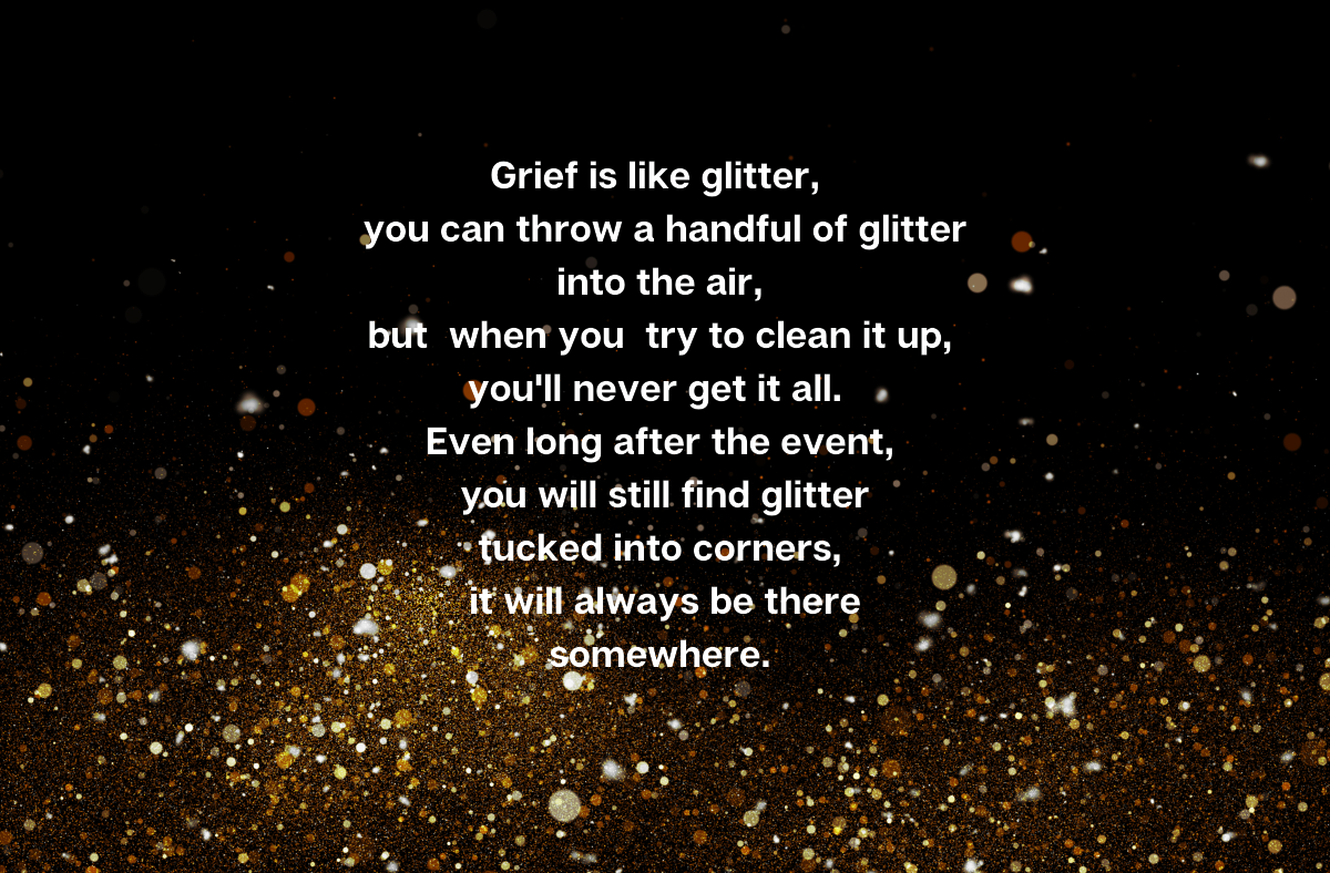 Bereaved Parents Month 2021: Grief Is LikeGlitter